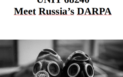 UNIT 68240, secretive Russian DARPA intelligence unit linked with Navalny kill squad was doing experiments with Ebola main Russian research lab